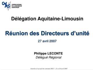 Réunion des Directeurs d'unité 27 avril 2007
