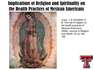 Implications of Religion and Spirituality on the Health Practices of Mexican Americans