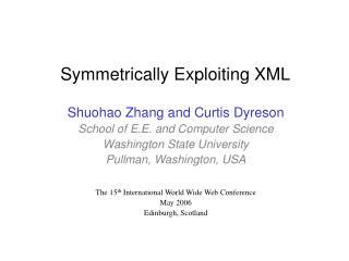 Symmetrically Exploiting XML