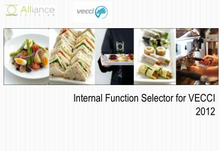 Internal Function Selector for VECCI 2012