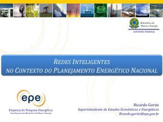 Redes Inteligentes  no Contexto do Planejamento Energético Nacional
