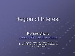 Region of Interest