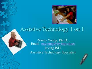 Assistive Technology 1 on 1