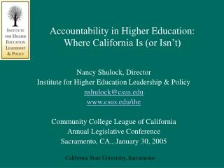 Accountability in Higher Education: Where California Is (or Isn't)