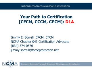 Your Path to Certification     [CFCM, CCCM, CPCM]:  D1A