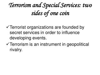 Terrorism and Special Services: two sides of one coin