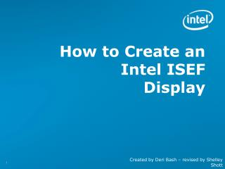 How to Create an  Intel ISEF Display