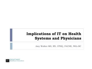 Implications of IT on Health Systems and Physicians