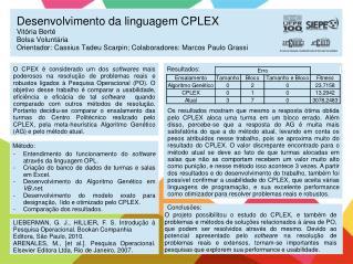 Entendimento do funcionamento do  software  através da linguagem OPL.