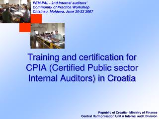 Training and certification for CPIA (Certified Public sector Internal Auditors) in Croatia