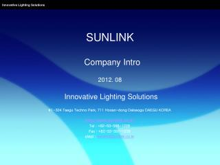 SUNLINK   Company Intro 2012. 08 Innovative Lighting Solutions