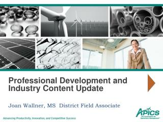 Professional Development and Industry Content Update