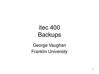 itec 400 Backups