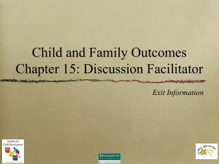 Child and Family Outcomes Chapter 15: Discussion Facilitator