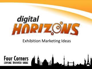 Exhibition Marketing Ideas