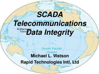 SCADA  Telecommunications Data Integrity