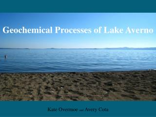 Geochemical Processes of Lake Averno