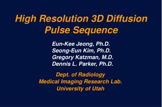 High Resolution 3D Diffusion Pulse Sequence