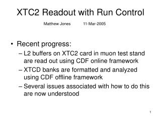 XTC2 Readout with Run Control