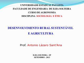 UNIVERSIDADE ESTADUAL PAULISTA FACULDADE DE ENGENHARIA   DE ILHA SOLTEIRA CURSO DE AGRONOMIA
