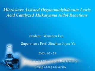 Microwave Assisted Organomolybdenum Lewis Acid Catalyzed Mukaiyama Aldol Reactions