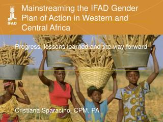 Mainstreaming the IFAD Gender Plan of Action in Western and Central Africa