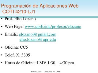 Programación de Aplicaciones Web  COTI 4210 LJ1