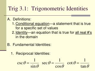 Trig  3.1:   Trigonometric Identities
