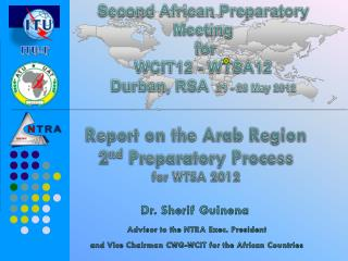 Second African Preparatory Meeting for  WCIT12 - WTSA12 Durban, RSA   21 - 28 May 2012