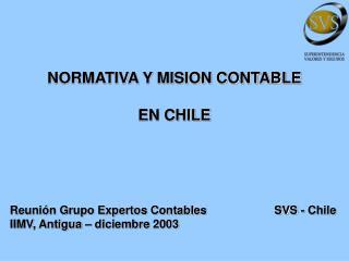 NORMATIVA Y MISION CONTABLE EN CHILE