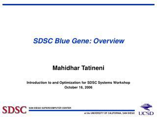 SDSC Blue Gene: Overview