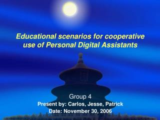 Educational scenarios for cooperative use of Personal Digital Assistants