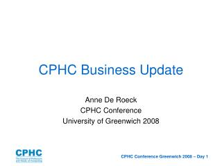 CPHC Business Update