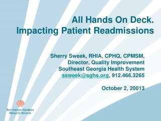 All Hands On Deck.  Impacting Patient Readmissions