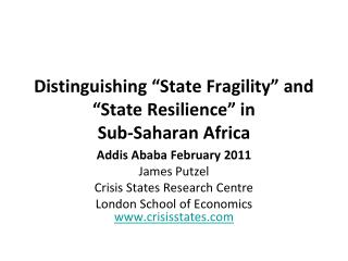 """Distinguishing """"State Fragility"""" and """"State Resilience"""" in  Sub-Saharan Africa"""