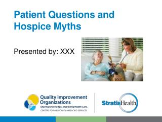 Patient Questions and Hospice Myths