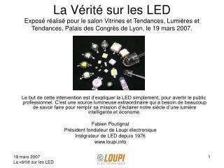 La V rit  sur les LED Expos  r alis  pour le salon Vitrines et Tendances, Lumi res et Tendances, Palais des Congr s de L