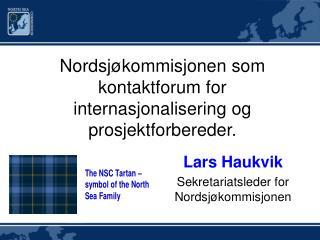 Nordsj�kommisjonen som kontaktforum for internasjonalisering og prosjektforbereder.