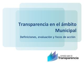 Transparencia en el �mbito Municipal