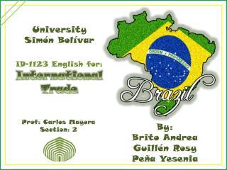 By: Brito Andrea Guillén Rosy Peña Yesenia