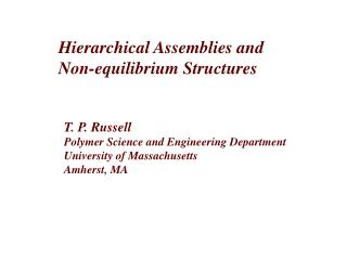 Hierarchical Assemblies and  Non-equilibrium Structures