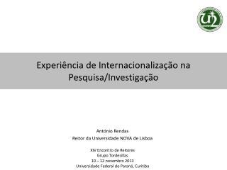 Experiência de Internacionalização na Pesquisa/Investigação