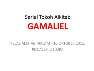Serial Tokoh Alkitab GAMALIEL