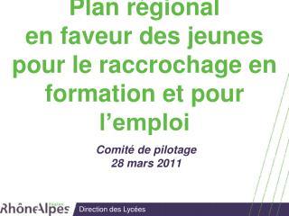 Plan régional en faveur des jeunes pour le raccrochage en formation et pour l'emploi