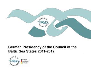German Presidency of the Council of the Baltic Sea States 2011-2012