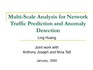 Multi-Scale Analysis for Network Traffic Prediction and Anomaly Detection