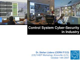 Control System Cyber-Security in Industry
