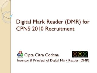 Digital Mark Reader (DMR) for CPNS 2010 Recruitment