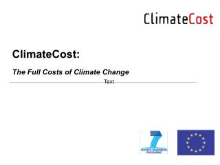 ClimateCost: The Full Costs of Climate Change