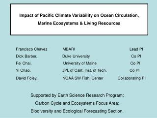 Impact of Pacific Climate Variability on Ocean Circulation,  Marine Ecosystems & Living Resources